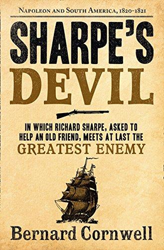 Sharpe's Devil: Richard Sharpe and the Emperor, 1820-21 (The Sharpe Series) PDF