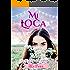 Mi Loca Encantadora (La magia del amor nº 1) (Spanish Edition)