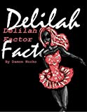 Book cover image for Delilah Factor