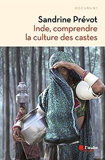 Inde, comprendre la culture des castes
