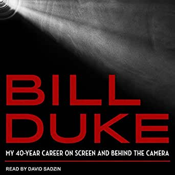 Amazon com: Bill Duke: My 40-Year Career on Screen and