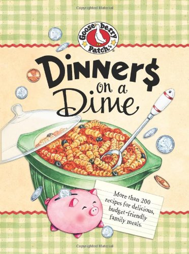 Dinners on a Dime (Everyday Cookbook Collection)