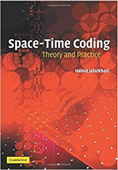 Book Space-Time Coding: Theory and Practice by Jafarkhani, Hamid (2010)