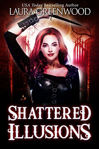Shattered Illusions (Ashryn Barker Trilogy Book 1) by [Greenwood, Laura]