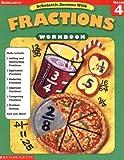 Scholastic Success With: Fractions Workbook: Grade 4