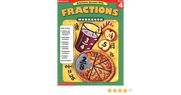 Scholastic Success With: Fractions Workbook: Grade 4: Scholastic ...