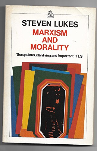 Marxism and Morality (Marxist Introductions)