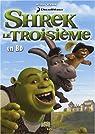 Shrek le Troisième : par  Newman