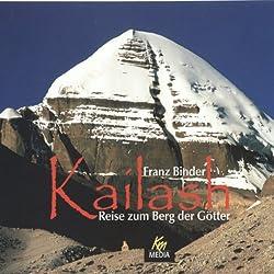 Kailash. Reise zum Berg der Götter
