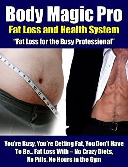 Fast Fat Loss for Busy Professionals by [Faber, Steve]