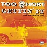 : Gettin' It (Album Number Ten)