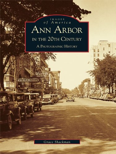 ann-arbor-in-the-20th-century-a-photographic-history-images-of-america