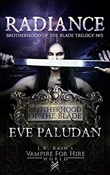 Radiance (Brotherhood of the Blade - Book 3