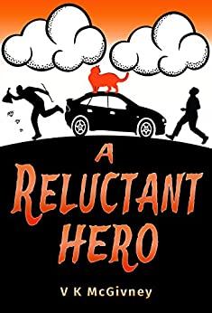 A Reluctant Hero by [McGivney, V K]
