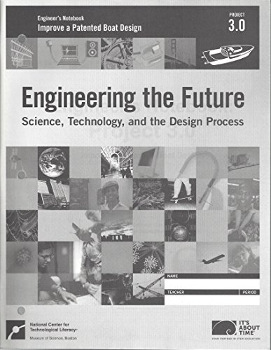 Engineer's Notebook: Project 3.0: Science, Technology and the Design Process: Improve a Patented Boat -
