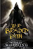 The Braided Path: The Weavers Of Saramyr, The Skein Of Lament, The Ascendancy Veil (Gollancz)