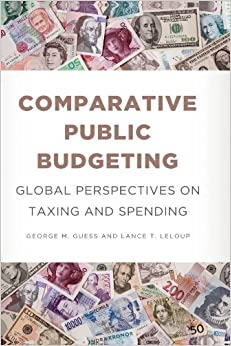 Book Comparative Public Budgeting: Global Perspectives on Taxing and Spending