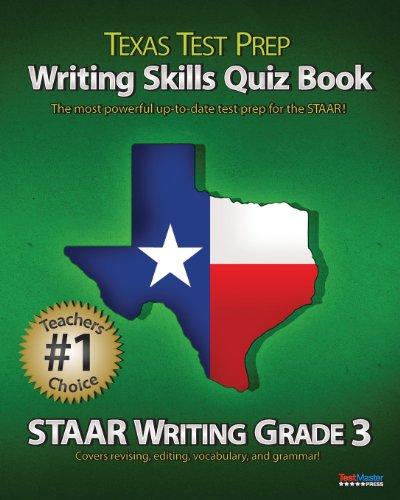 TEXAS TEST PREP Writing Skills Quiz Book STAAR Writing Grade 3: Covers Revising, Editing, Vocabulary, and Grammar