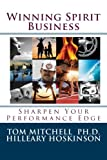 img - for Winning Spirit Business: Finding Your Performance Edge book / textbook / text book