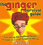 The Ginger Survival Guide, Tim Collins, 1843171848