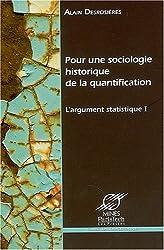 L'argument statistique : Tome 1, Pour une sociologie historique de la quantification