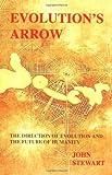 Evolution's Arrow, John Stewart, 0646394975