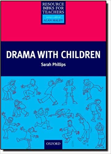 Drama with Children (Resource Books for Teachers) by Sarah Phillips (27-May-1999)