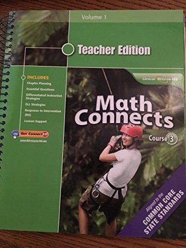 Math Connects, Course 3, Teacher Edition, Volume 1
