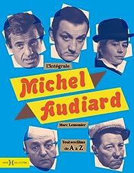 L'intégrale Audiard par Marc Lemonier