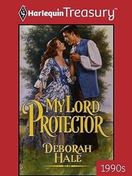 My Lord Protector by [Hale, Deborah]