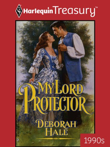 My Lord Protector by [Hale, Deborah]