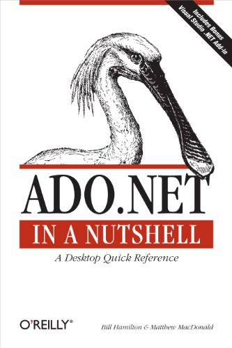 - ADO.NET in a Nutshell (In a Nutshell (O'Reilly))