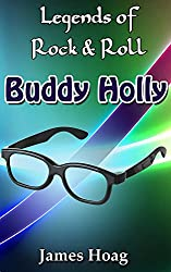 Legends of Rock & Roll - Buddy Holly (English Edition)