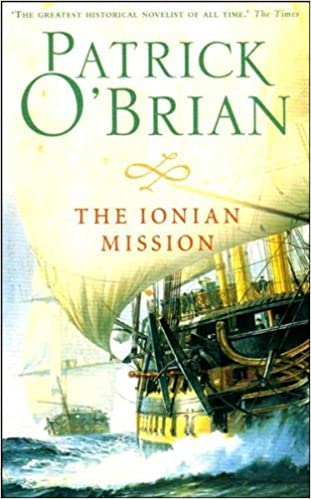 Book The Ionian Mission by Patrick O'Brian (1-Apr-2010)