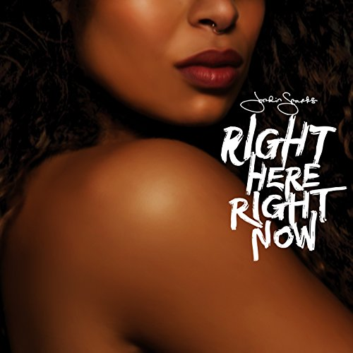 Right Here Right Now [Explicit]