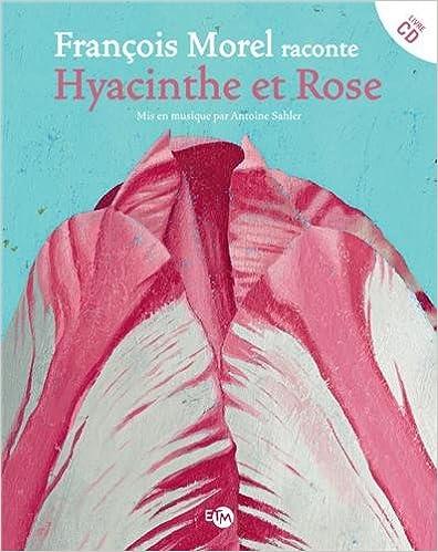 Lire en ligne Hyacinthe et Rose (1CD audio) pdf, epub ebook