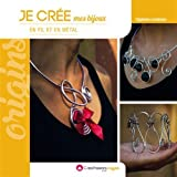 Je crée mes bijoux en fil et en métal