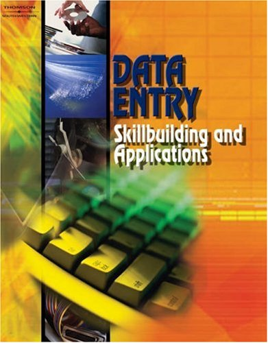 Data Entry: Skillbuilding and Applications, Student Edition, by Career Solutions Career Solutions Training Group
