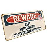Metal License Plate Beware Of Wedding Photographer Vintage Funny Sign - Neonblond