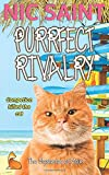 Purrfect Rivalry (The Mysteries of Max) (Volume 6)