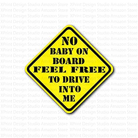 amazoncom no baby on board feel free to drive into me sticker everything else