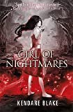 Front cover for the book Girl of Nightmares by Kendare Blake