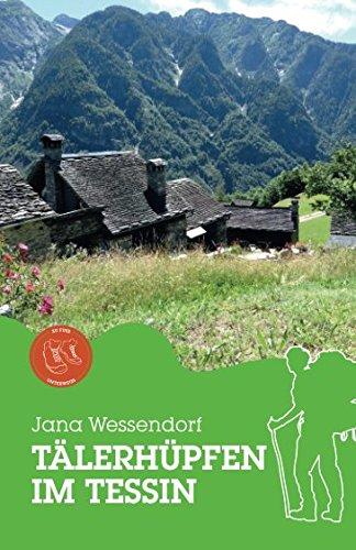 Tälerhüpfen im Tessin (German Edition)