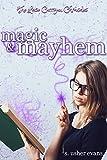 Magic and Mayhem (Lexie Carrigan Chronicles Book 2)