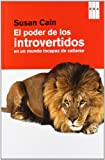 img - for El poder de los introvertidos en un mundo incapaz de callarse (Spanish Edition) book / textbook / text book