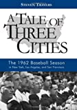 A Tale of Three Cities, Steven Travers, 1597974315