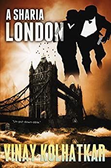 A Sharia London by [Kolhatkar, Vinay]