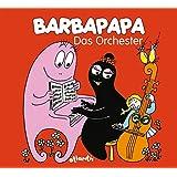 Barbapapa. Das Orchester