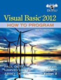 Visual Basic 2012 How to Program, Paul Deitel and Harvey Deitel, 0133406954