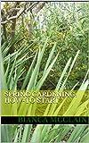 Spring Gardening: How-To Start